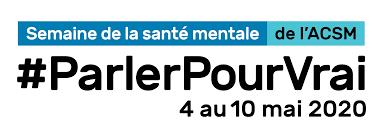 Semaine de la santé mentale (4 au 10 mai 2020)